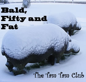 Bald, Fifty and Fat
